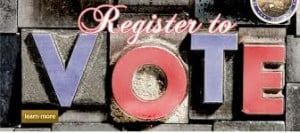 Voter Registration Deadline – Sept. 2 (and that's a legal holiday …)