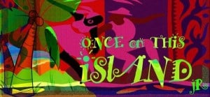 Once On This Island – This Weekend @ Vets