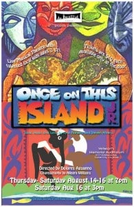 Once on This Island – Aug. 14 – 16