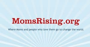 MomsRising Offers Top Five Actions