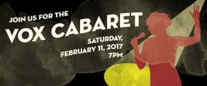 Tickets Still Available for Vox Cabaret