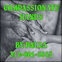Compassionate Hands by Paula 310-801-5865